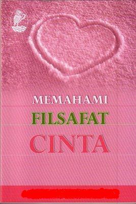 cover_MEMAHAMI FILSAFAT CINTA
